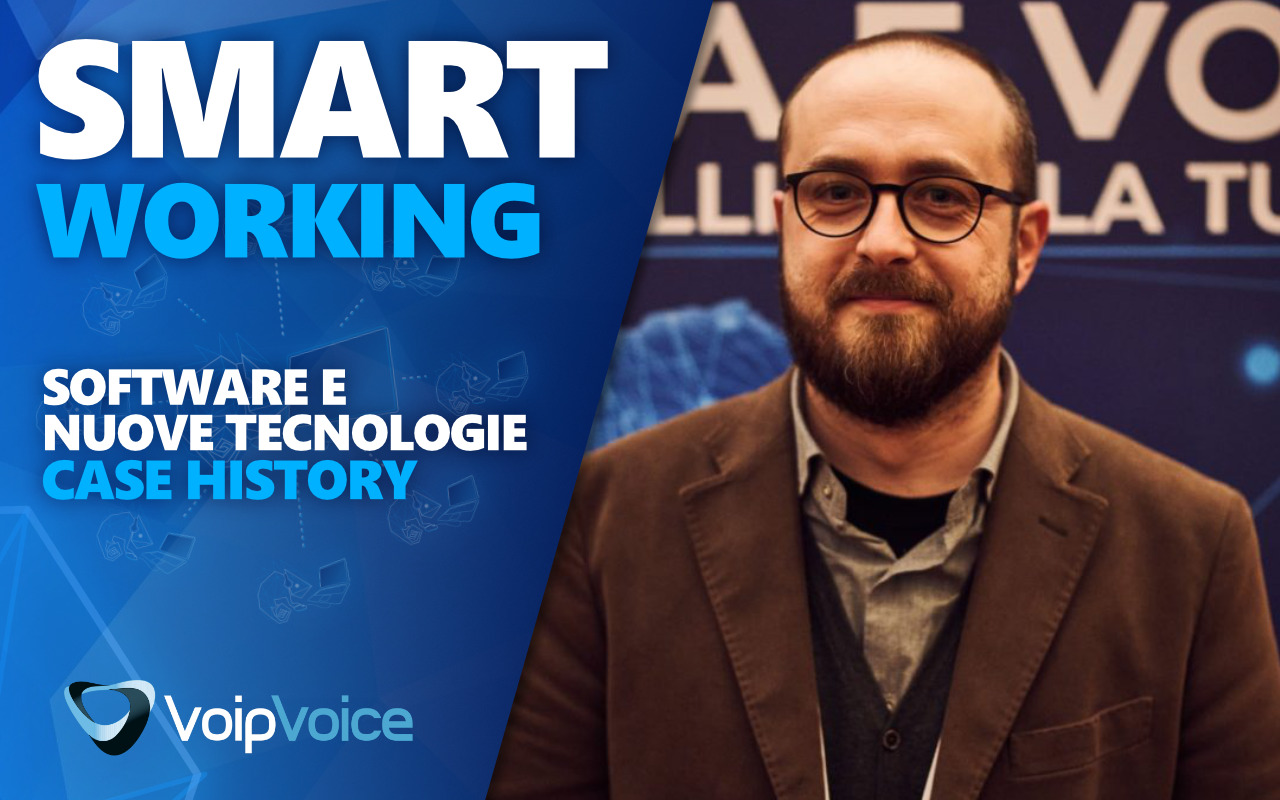 Case History Smart Working | La parola a Software e Nuove Tecnologie