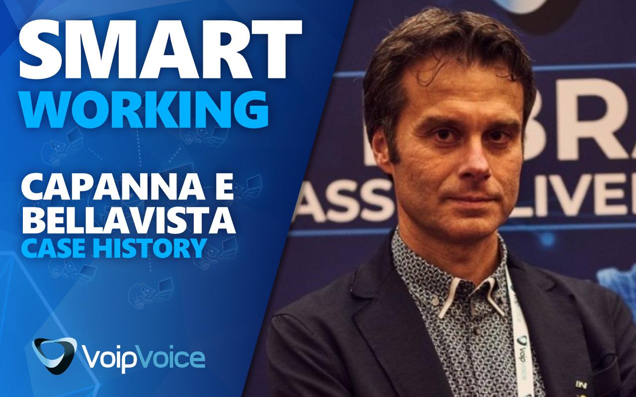 Case History Smart Working | La parola a Capanna e Bellavista