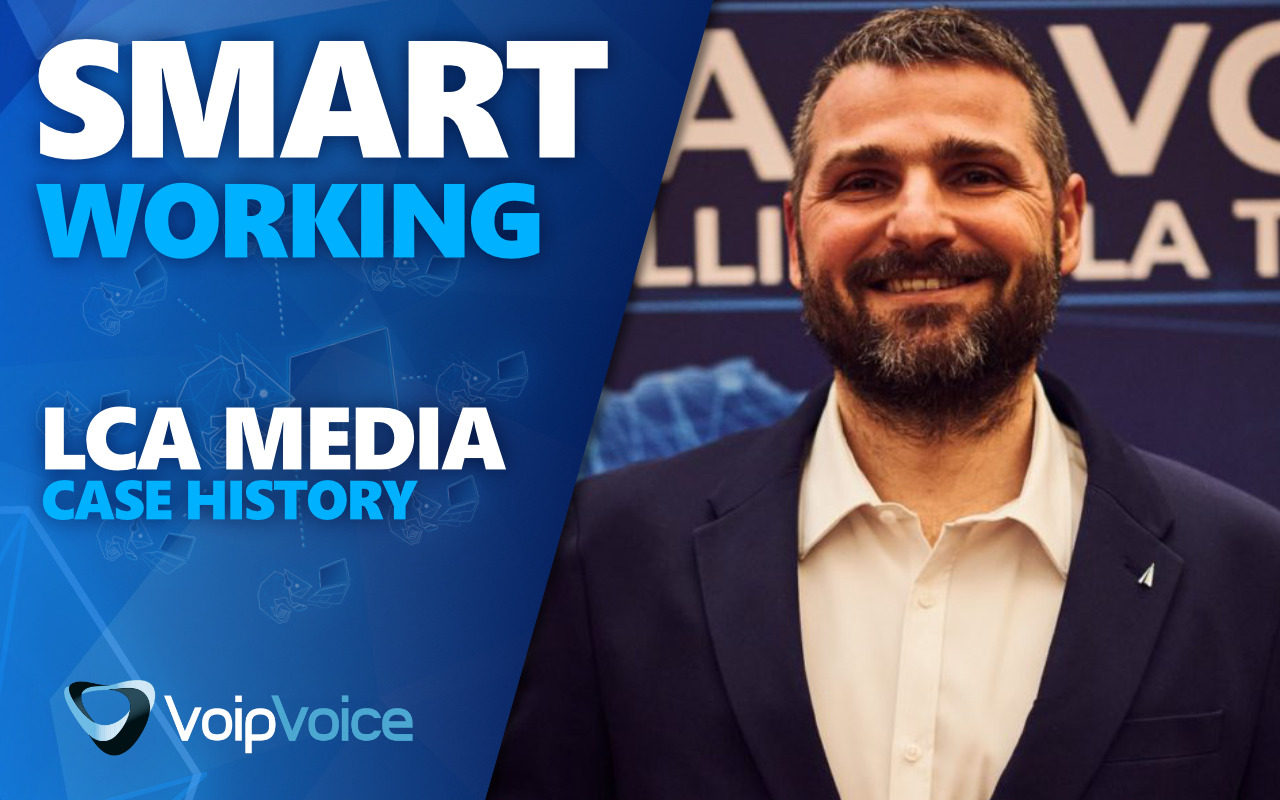 Case History Smart Working | La Parola a LCA Media